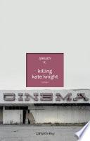 Killing Kate Knight