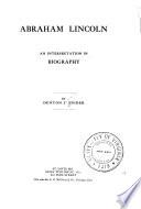 Abraham Lincoln  an interpretation in biography