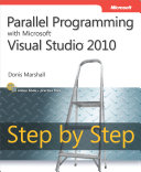 Parallel Programming with Microsoft® Visual Studio® 2010 Step by Step