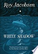 White Shadow Book PDF