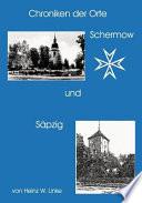 Chroniken Der Orte Schernow und Säpzig