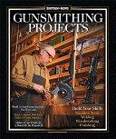 Gunsmithing Projects