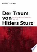 Der Traum von Hitlers Sturz