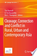 Cleavage  Connection and Conflict in Rural  Urban and Contemporary Asia