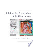 Schätze der Staatlichen Bibliothek Passau
