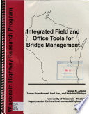 Integrated Field and Office Tools for Bridge Management