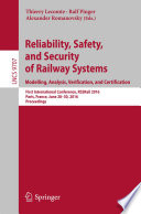 Reliability Safety And Security Of Railway Systems Modelling Analysis Verification And Certification
