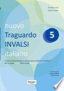 Nuovo Traguardo Invalsi italiano 5