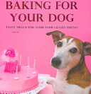 Baking For Your Dog