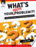 What s Your Math Problem