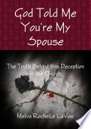God Told Me You re My Spouse  The Truth Behind this Deception in the Church