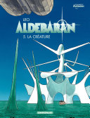 Aldebaran , tome 1 à 5