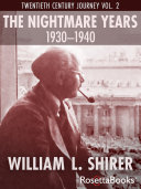 Ebook The Nightmare Years, 1930-1940 Epub William L. Shirer Apps Read Mobile