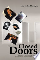 Closed Doors : mona loved her siblings and her mom....