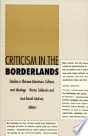 Criticism in the Borderlands