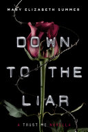 Down To The Liar : told from julep's point of view. julep dupree...