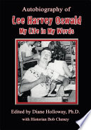 Autobiography of Lee Harvey Oswald