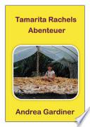 Tamarita Rachels Abenteuer