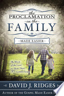 The Proclamation on the Family: The Word of the Lord on More Than 30 Current Issues