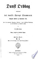 Dansk Ordbog indeholdende det danske Sprogs Stammeord tilligemed afledede og sammensatte Ord
