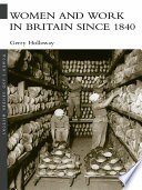 Women and Work in Britain since 1840