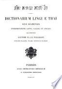 Dictionarium linguae Thaĭ sive Siamensis interpretatione Latina, Gallica et Anglica illustratum