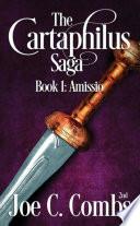 The Cartaphilus Saga  book 1 Amissio