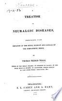 A Treatise on Neuralgic Diseases