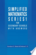 Simplified Mathematics Series 1 For Secondary Schools 1