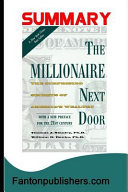 Summary The Millionaire Next Door The Surprising Secrets Of America S Wealthy