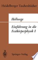 Einführung in die Festkörperphysik I