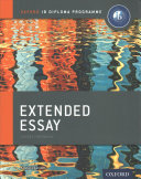 Extended Essay Print and Online Course Book Pack  Oxford IB Diploma Programme