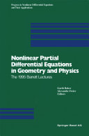 Nonlinear Partial Differential Equations in Geometry and Physics