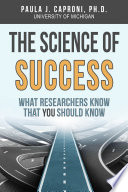 The Science of Success  What Researchers Know that You Should Know