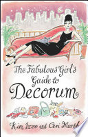 The Fabulous Girl s Guide To Decorum