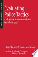 Evaluating Police Tactics