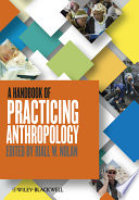 A Handbook Of Practicing Anthropology book
