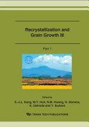 Recrystallization and grain growth III