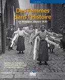 Des femmes dans l'histoire en Belgique, depuis 1830