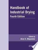 Handbook of Industrial Drying  Fourth Edition