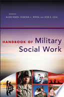 Handbook Of Military Social Work : providers, programs, and organizations to have access to...