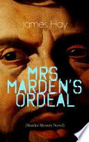 MRS  MARDEN   S ORDEAL  Murder Mystery Novel