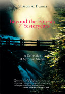 Book Beyond the Forests of Yesteryears