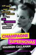 Champagne Supernovas