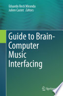 Guide to Brain Computer Music Interfacing