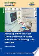 Assisting Individuals with Down Syndrome to Access Information Technology