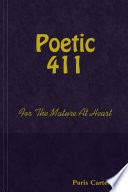 Poetic 411 for the Mature at Heart