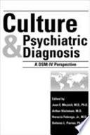 Culture And Psychiatric Diagnosis book