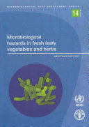 Microbiological Hazards in Fresh Leafy Vegetables and Herbs