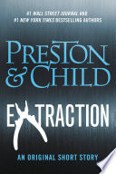 Extraction : an all-new short story featuring...